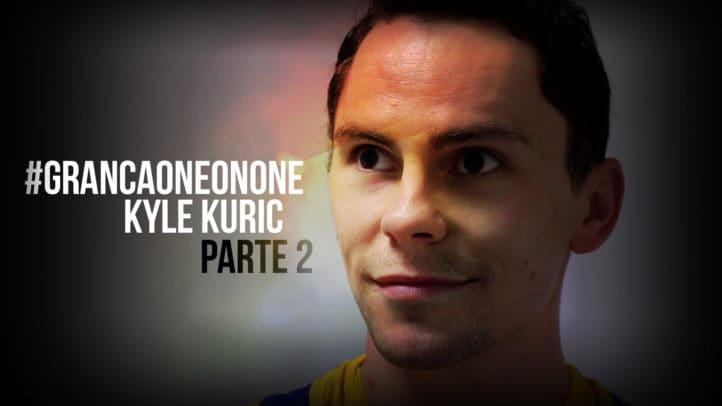 #GrancaOneOnOne – Kyle Kuric (y II)